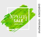 abstract design spring sale... | Shutterstock . vector #636026843