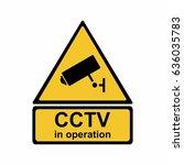 security camera sign  vector... | Shutterstock .eps vector #636035783