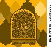 illustration of ramadan kareem... | Shutterstock .eps vector #636051386