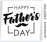 happy father s day greeting... | Shutterstock .eps vector #636057320