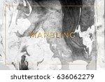 trendy vector marbling... | Shutterstock .eps vector #636062279