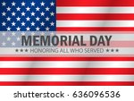 honoring all who served  happy... | Shutterstock .eps vector #636096536