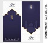 ramadan kareem design...   Shutterstock .eps vector #636103646