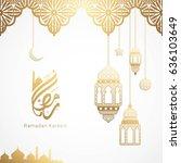 ramadan kareem design... | Shutterstock .eps vector #636103649