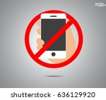 no cell phone  mobile phone...   Shutterstock .eps vector #636129920