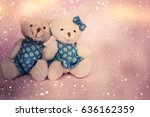 valentines day. two toy bears | Shutterstock . vector #636162359