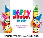 happy birthday vector design... | Shutterstock .eps vector #636331538
