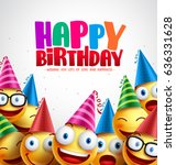 smiley happy birthday greeting... | Shutterstock .eps vector #636331628