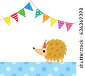 cute porcupine party vector | Shutterstock .eps vector #636369398