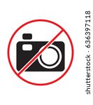taking pictures not allowed do... | Shutterstock .eps vector #636397118