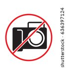 taking pictures not allowed do... | Shutterstock .eps vector #636397124