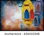 islamic muslim holiday ramadan... | Shutterstock . vector #636410348