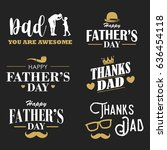 happy father's day design... | Shutterstock .eps vector #636454118