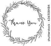 hand drawn flower leaf wreath.... | Shutterstock .eps vector #636508484