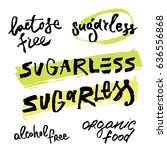 inscription on a healthy food... | Shutterstock .eps vector #636556868