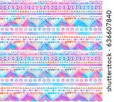 seamless watercolor ethnic... | Shutterstock . vector #636607840