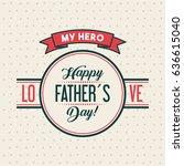 fathers day related icons and... | Shutterstock .eps vector #636615040