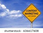 content marketing   just ahead   Shutterstock . vector #636617608