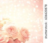 Stock photo roses background 636620878