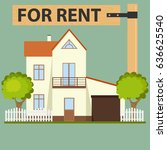 house for rent  rental property ... | Shutterstock .eps vector #636625540