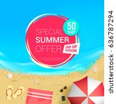 special summer offer 50  off... | Shutterstock .eps vector #636787294