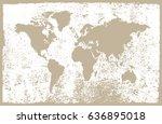 grunge map of the world.vintage ... | Shutterstock .eps vector #636895018