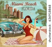 miami beach  florida retro... | Shutterstock . vector #636918868