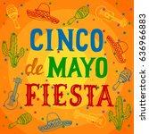 cinco de mayo fiesta background ... | Shutterstock . vector #636966883