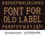 vintage font for old label.... | Shutterstock .eps vector #637006498