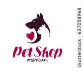 pet shop or vet clinic logo.... | Shutterstock .eps vector #637058968