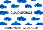 cloud storage. background with... | Shutterstock .eps vector #637073839