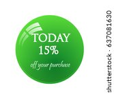 sticker today 15  sale. glossy... | Shutterstock .eps vector #637081630