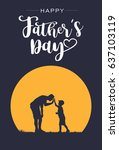 silhouette of father and son... | Shutterstock .eps vector #637103119