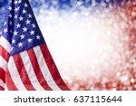 american flag and bokeh... | Shutterstock . vector #637115644