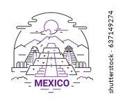 mexico   modern vector line... | Shutterstock .eps vector #637149274