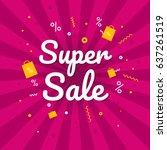 super sale banner. discount...   Shutterstock .eps vector #637261519