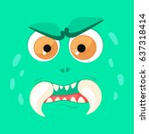 cartoon monster face. vector... | Shutterstock .eps vector #637318414