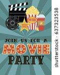 movie birthday party invitation ... | Shutterstock .eps vector #637323538