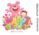happy birthday invitation card... | Shutterstock .eps vector #637402888