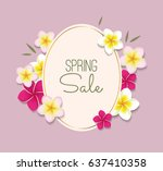spring sale frame with flowers... | Shutterstock .eps vector #637410358