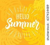 hello summer. creative graphic... | Shutterstock .eps vector #637414489