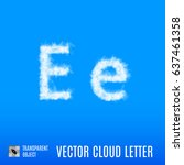 clouds in shape of the letter e ... | Shutterstock .eps vector #637461358