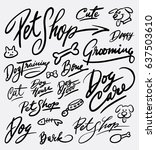 pet shop doodle and hand... | Shutterstock .eps vector #637503610