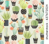 seamless pattern of cacti in... | Shutterstock .eps vector #637672024