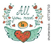 all you need is love concept... | Shutterstock .eps vector #637718710