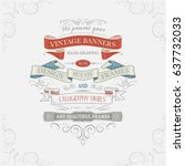 vintage frames and ribbons  | Shutterstock .eps vector #637732033