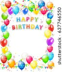 lettering happy birthday. frame ... | Shutterstock .eps vector #637746550