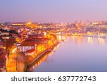 douro river and quayside of ...   Shutterstock . vector #637772743