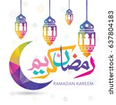 ramadan kareem vector greeting...   Shutterstock .eps vector #637804183