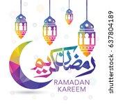 ramadan kareem vector greeting...   Shutterstock .eps vector #637804189